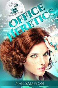 Office Heretics by author Nan Sampson